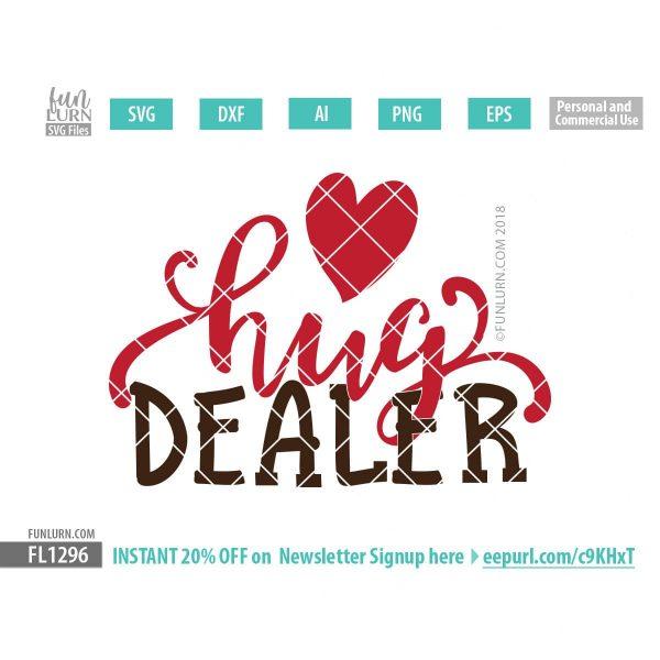 Download Hug Dealer SVG - FunLurn SVG