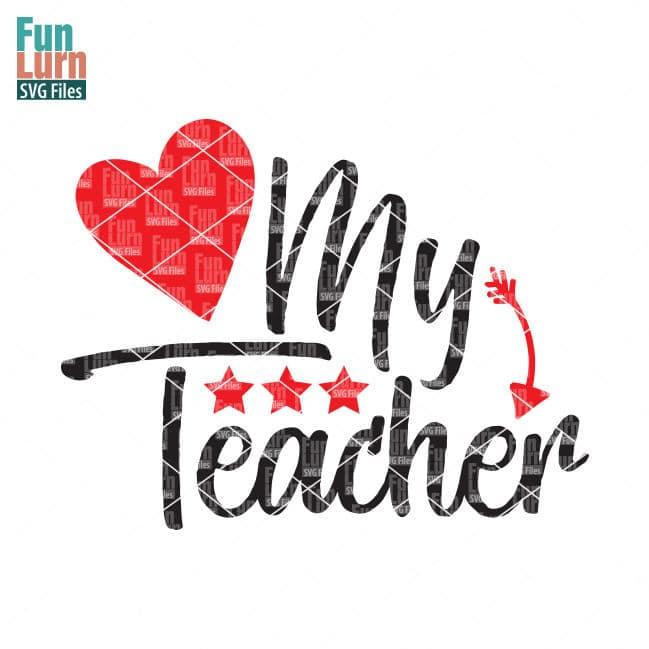Download Love my teacher SVG - FunLurn