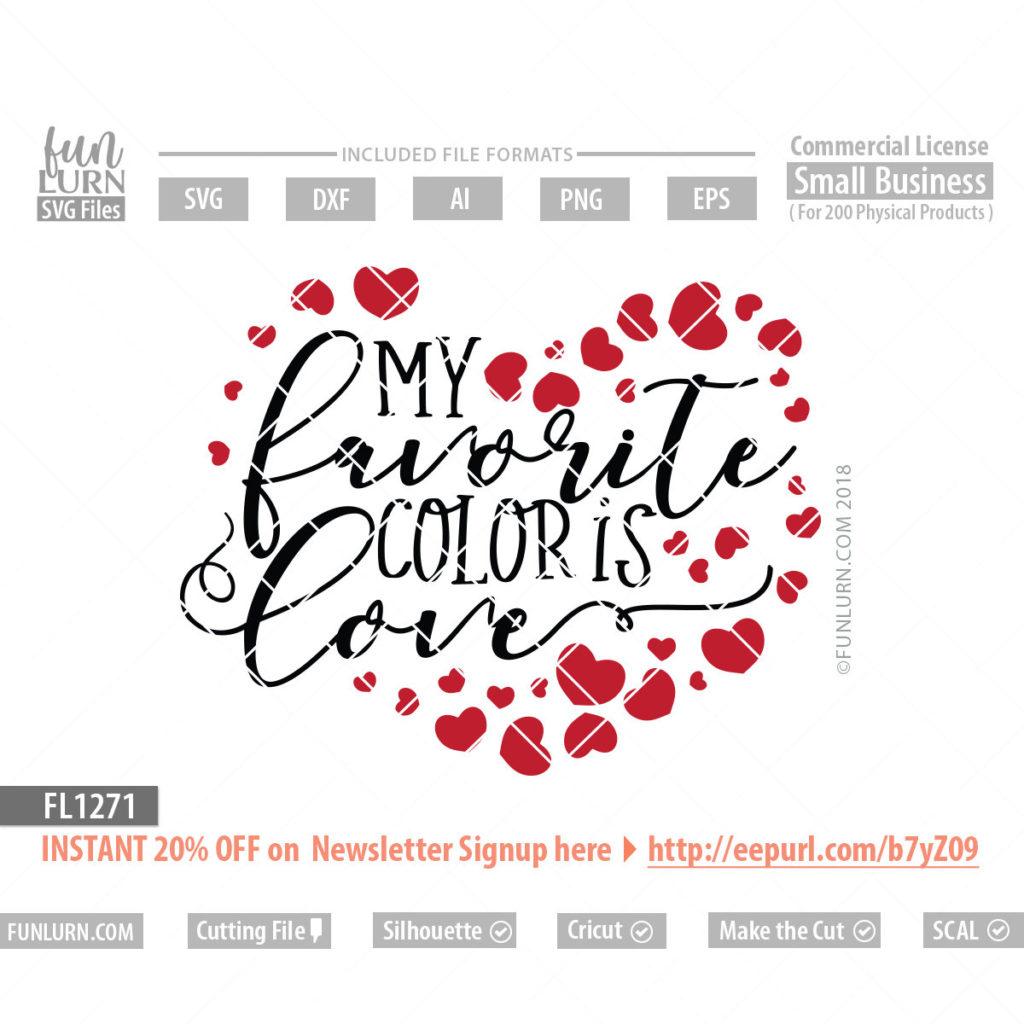 Download My favorite color is love SVG - FunLurn