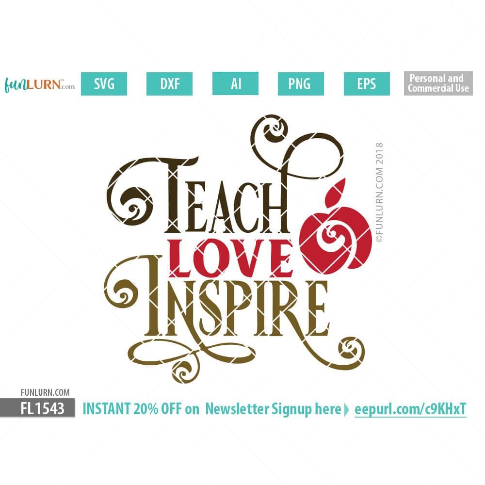 Download Teach Love Inspire SVG - FunLurn
