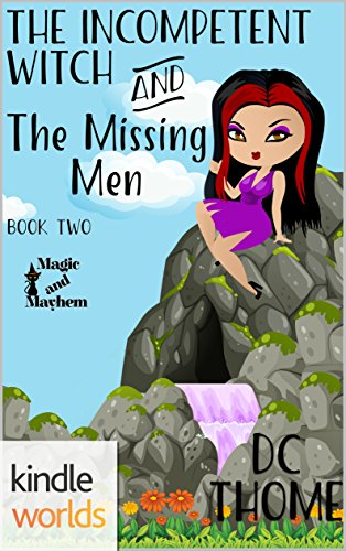 The Incompetent Witch and the Missing Men