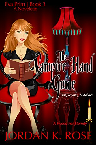 The Vampire Hand Guide: Tips, Myths & Advice