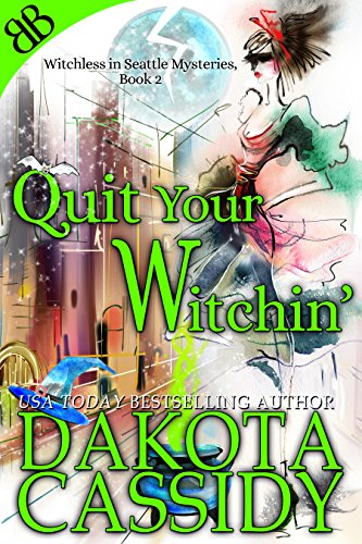 Quit Your Witchin'
