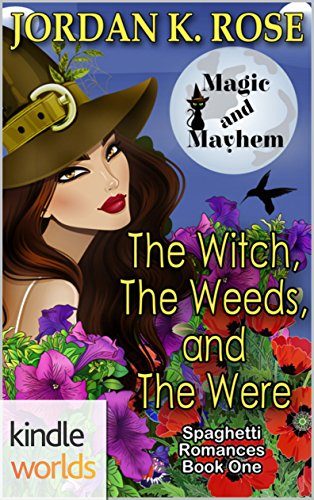 Magic and Mayhem: The Witch, The Weeds, and The Were