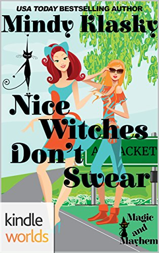 Magic and Mayhem: Nice Witches Don't Swear