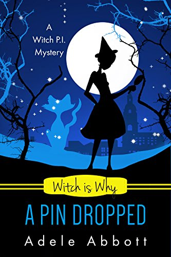 Witch Is Why A Pin Dropped