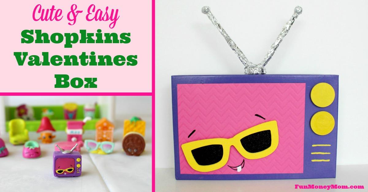 Cute Amp Easy Shopkins Valentines Box Fun Money Mom