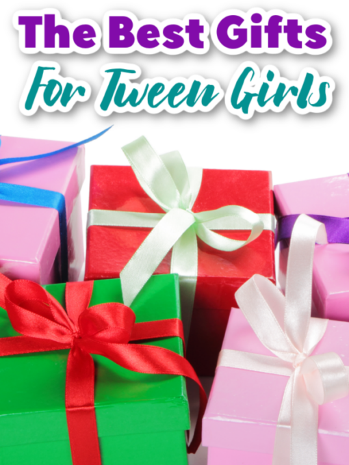 Best Gifts For Tween Girls