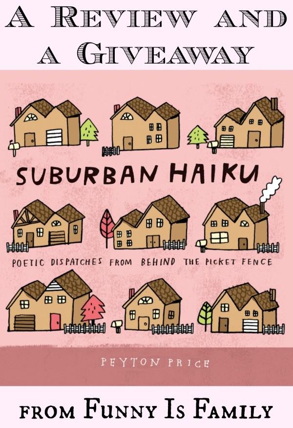 Suburban Haiku: a Review and Giveaway!