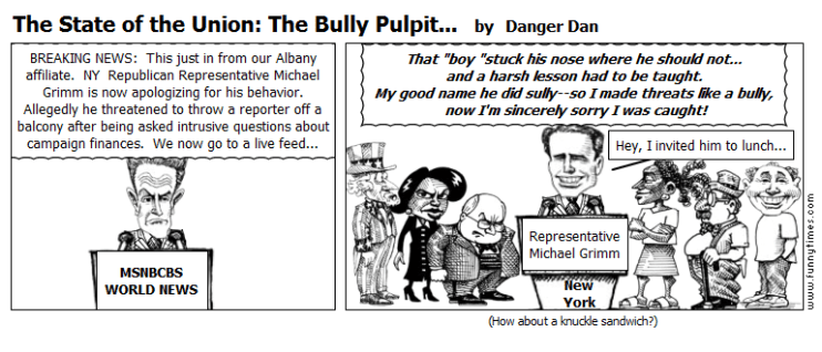 The State of the Union The Bully Pulpit. by Danger Dan