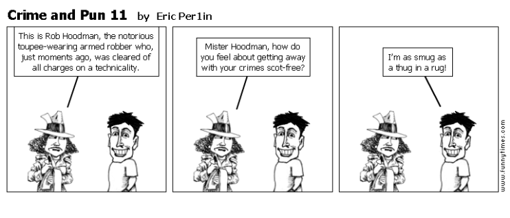 Crime and Pun 11 by Eric Per1in