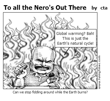 To all the Nero's Out There by cta