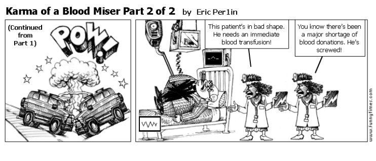 Karma of a Blood Miser Part 2 of 2 by Eric Per1in