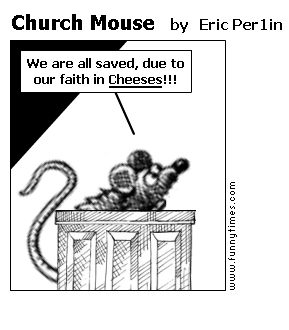 Church Mouse by Eric Per1in