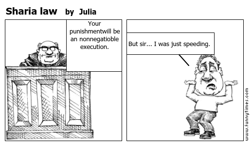 Sharia law by Julia