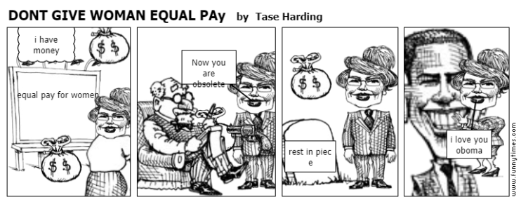 DONT GIVE WOMAN EQUAL PAy