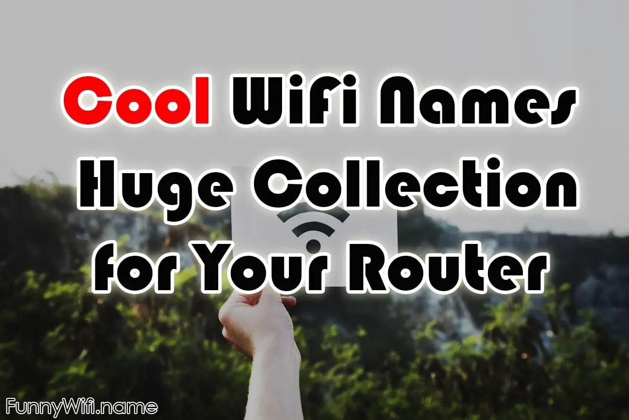 Cool Wifi Names