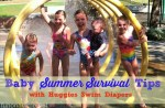 Baby Summer SURVIVAL Tips with Huggies Little Swimmers
