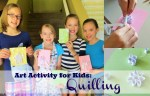 Art Project for Kids: Quilling