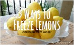3 Ways to Freeze Lemons