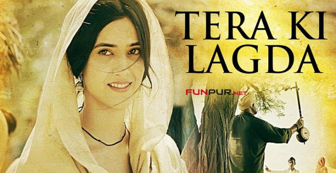 tera ki lagda punjabi song lyrics