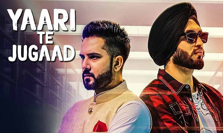 Yaari Te Jugaad  Punjabi Song Lyrics
