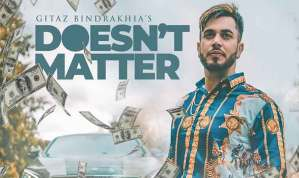 DOESN'T MATTER Song Lyrics – Gitaz Bindrakhia