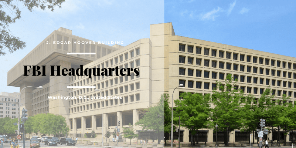 FBI Headquarter : J. Edgar Hoover Building, Washington, D.C., U.S.