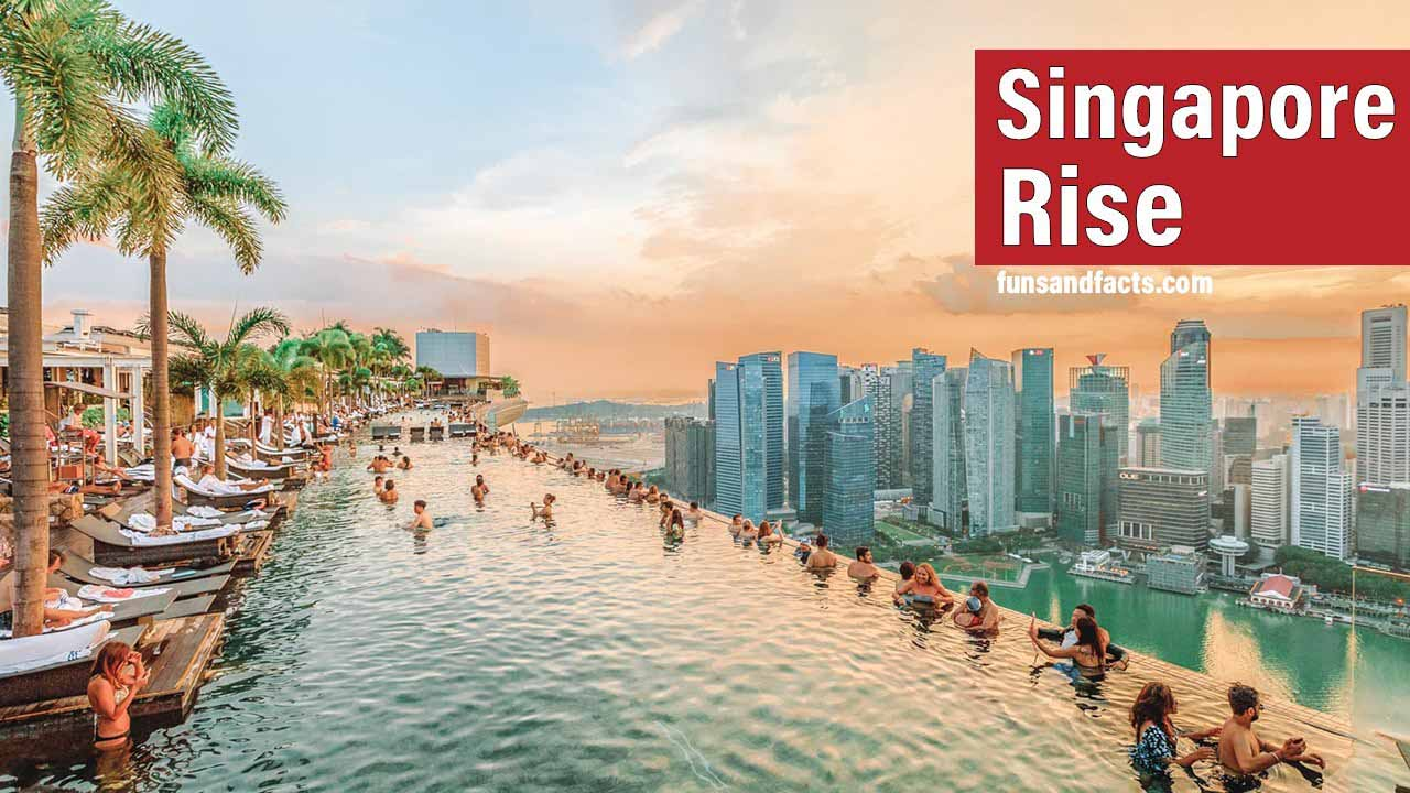 Singapore Success Secret :How did Singapore become so rich from zero ?