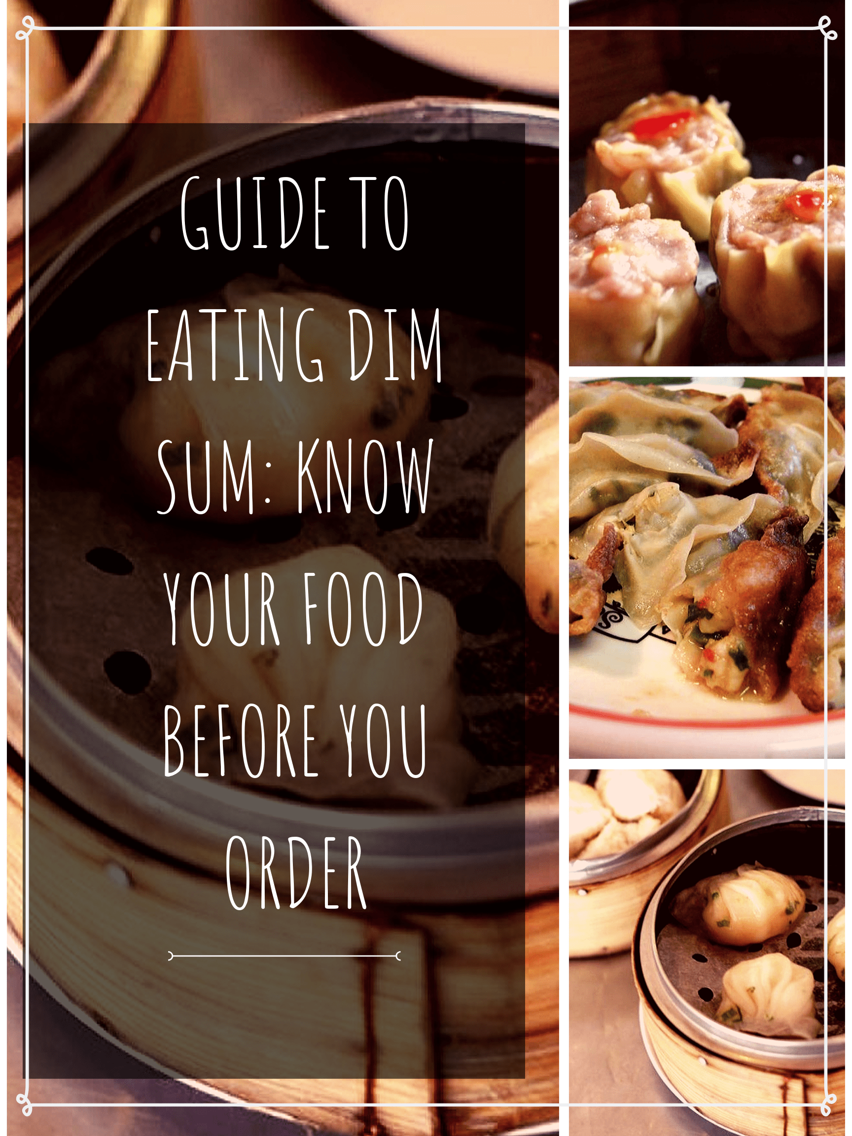 GUIDE TO EATING DIM SUM_ KNOW YOUR FOOD BEFORE YOU ORDER