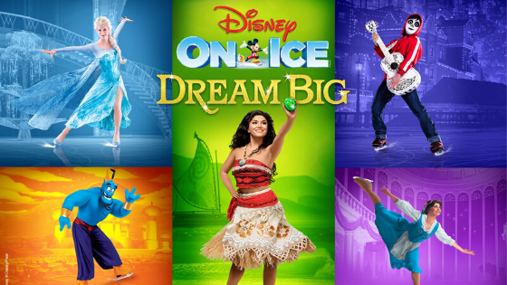 Disney On Ice Presents Dream Big!| May 6 – 10, 2020