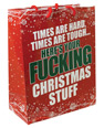 Times are hard, times are tough....gift bag