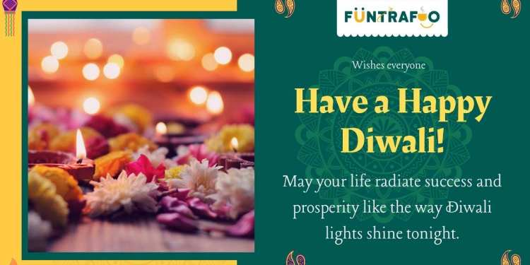Funtrafoo wishes every one Happy Diwali- The Festival Of Lights, Sweets And Celebrations