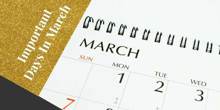 Important Days In March: Dates You Need To Remember