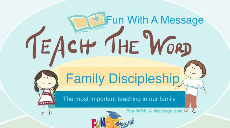 Family discipleship teach the word
