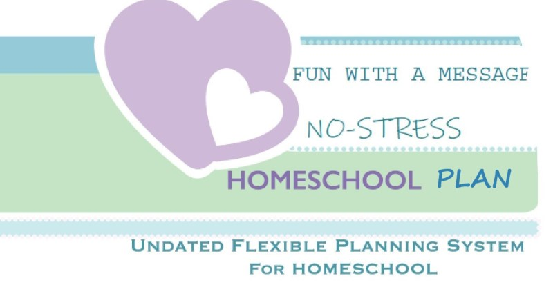 NO-STRESS HOMESCHOOL PLAN