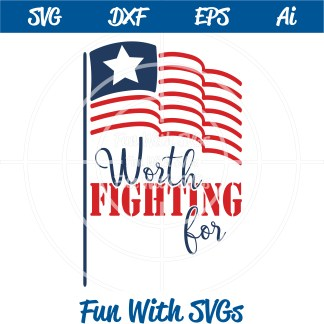 FWS110 Patriotic American Flag Worth Fighting For
