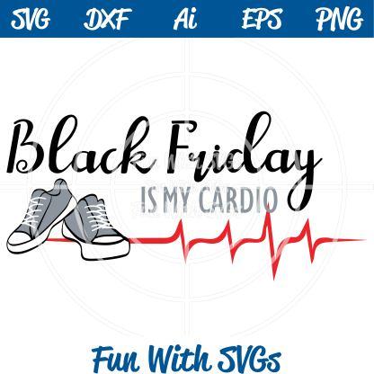 FWS198 Black Friday Is My Cardio Cut File