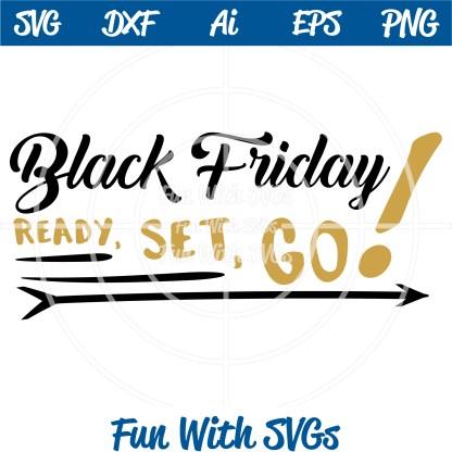 Image - Black Friday SVG File, Ready Set Go