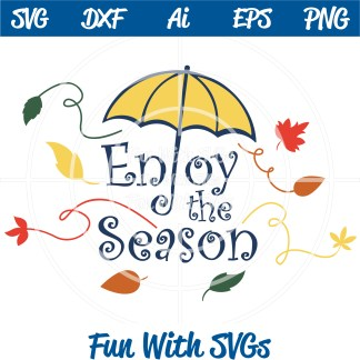 Use this Fall SVG File Enjoy the Season Image