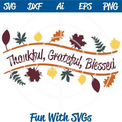 Inspirational Thankful Grateful Blessed SVG Image