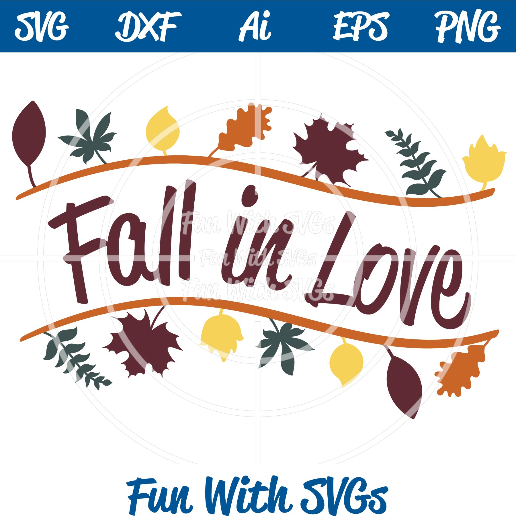Download Fall Sentiments Fall in Love SVG Cutting File ~ Fun With SVGs