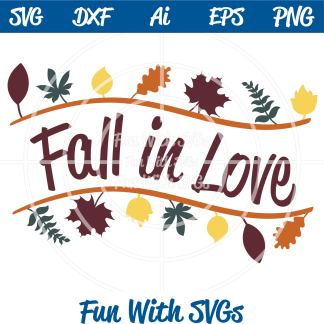 Fall Sentiments Fall in Love SVG Image