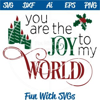You are the Joy to my World SVG Image