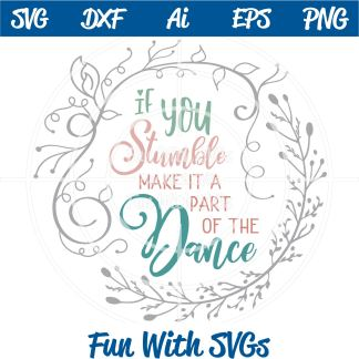 If You Stumble, Make it a Part of the Dance Image