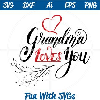 Grandma Loves you SVG Image