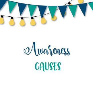Awareness / Causes