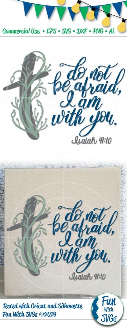 Isaiah 41_10, Do Not Be Afraid- Image