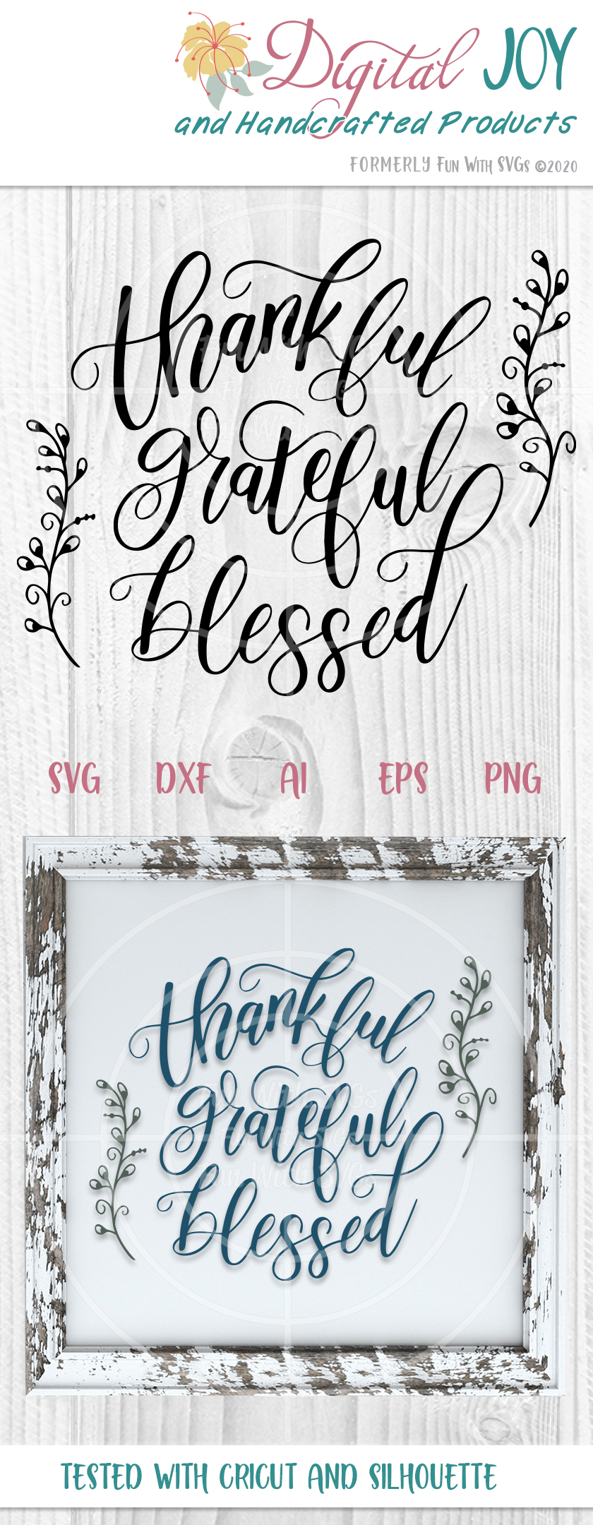 Thankful Grateful Blessed Cut File Fun With Svgs Inspirational Faith