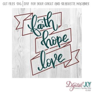 Faith Hope Love 1st Corinthians 13:13 SVG Photo